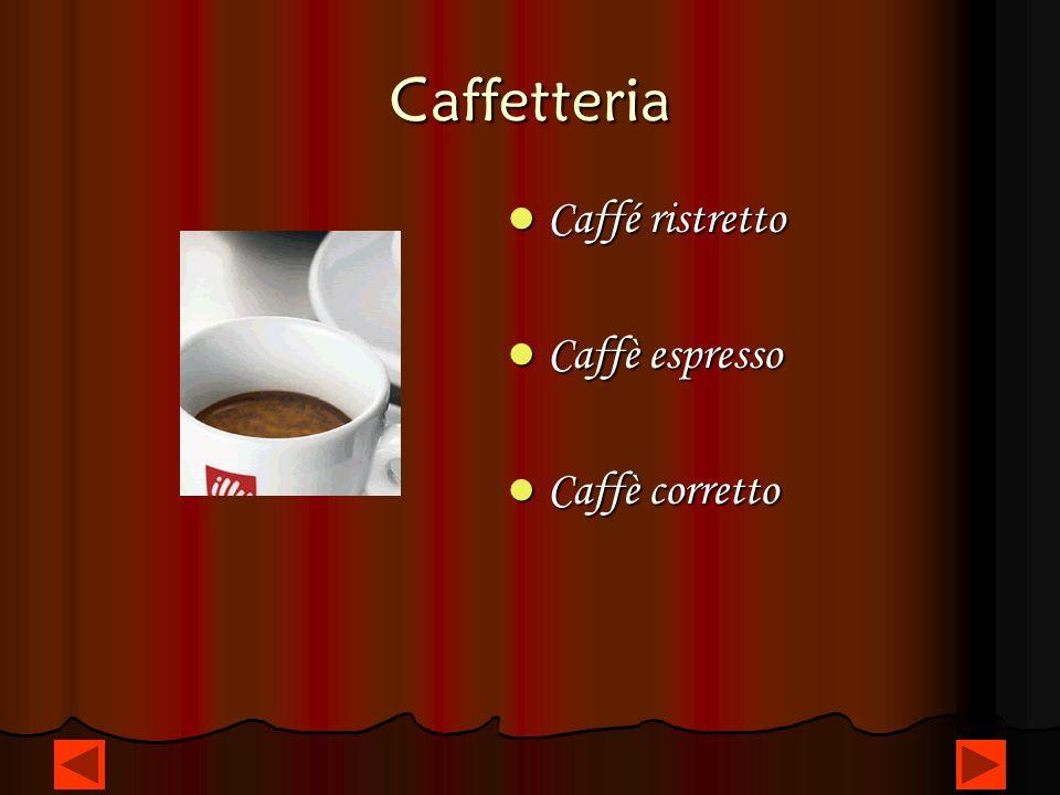 Caffetteria Caffé ristretto Caffè espresso Caffè corretto