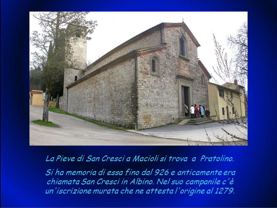 La Pieve di San Cresci a Macioli si trova a Pratolino.