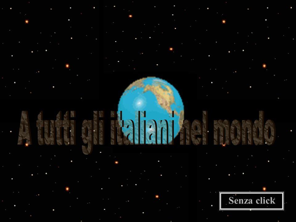 A tutti gli italiani nel mondo
