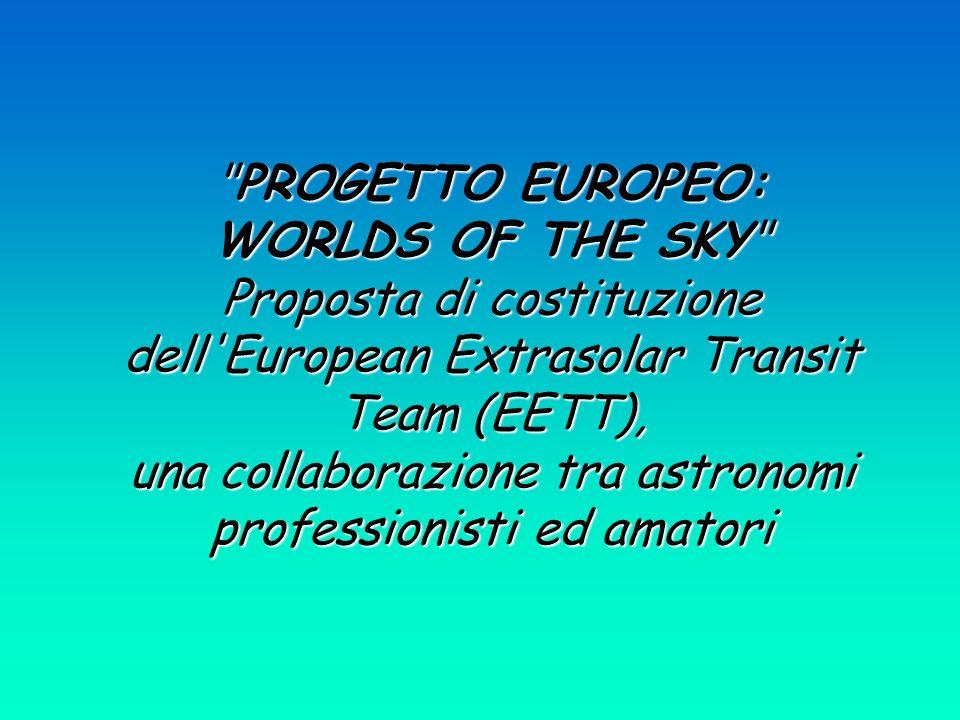PROGETTO EUROPEO: WORLDS OF THE SKY Proposta di costituzione