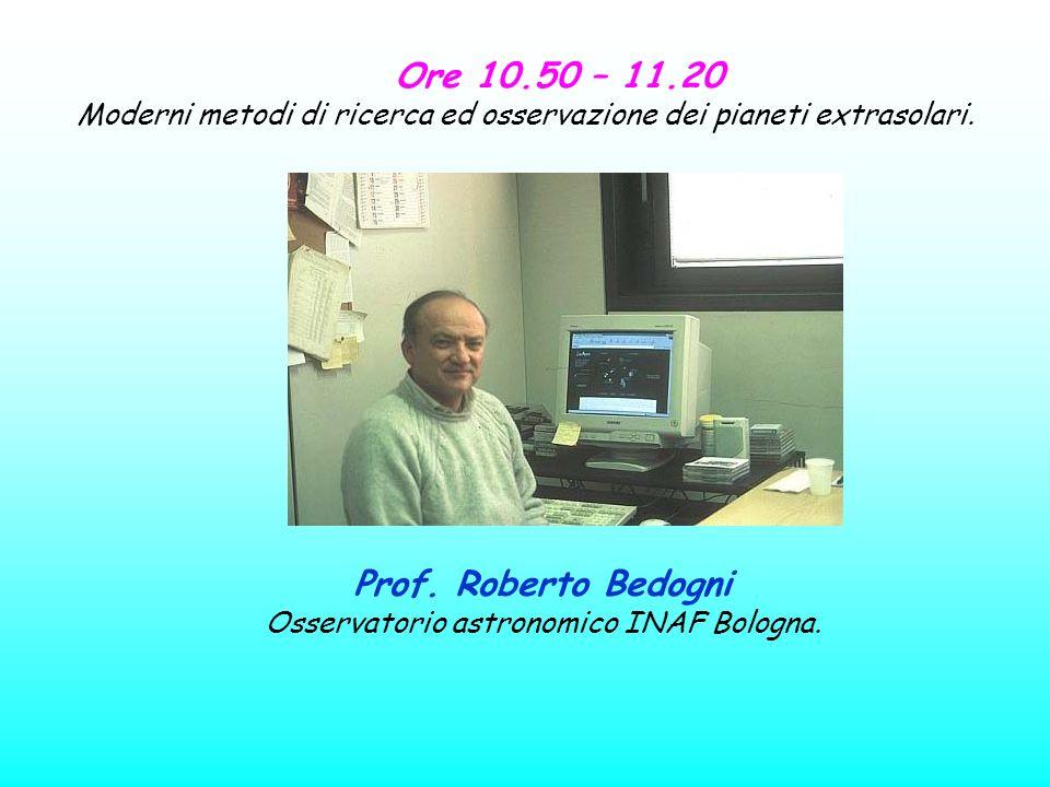Ore 10.50 – 11.20 Prof. Roberto Bedogni