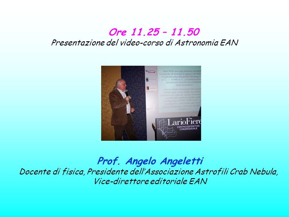 Ore 11.25 – 11.50 Prof. Angelo Angeletti
