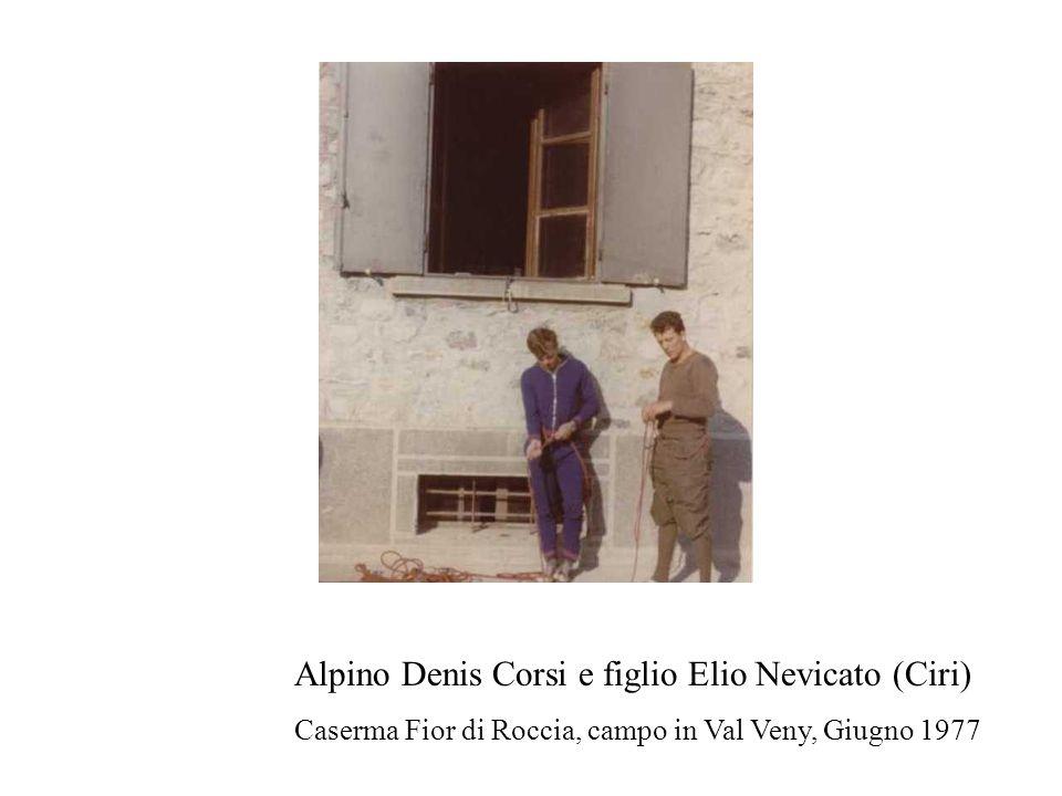 Alpino Denis Corsi e figlio Elio Nevicato (Ciri)