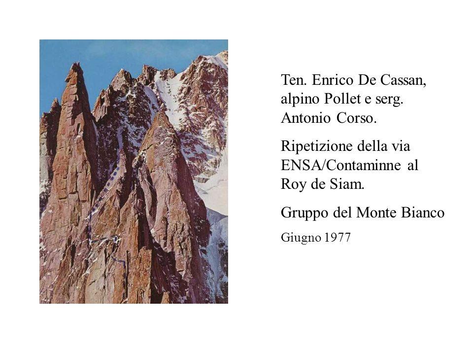 Ten. Enrico De Cassan, alpino Pollet e serg. Antonio Corso.