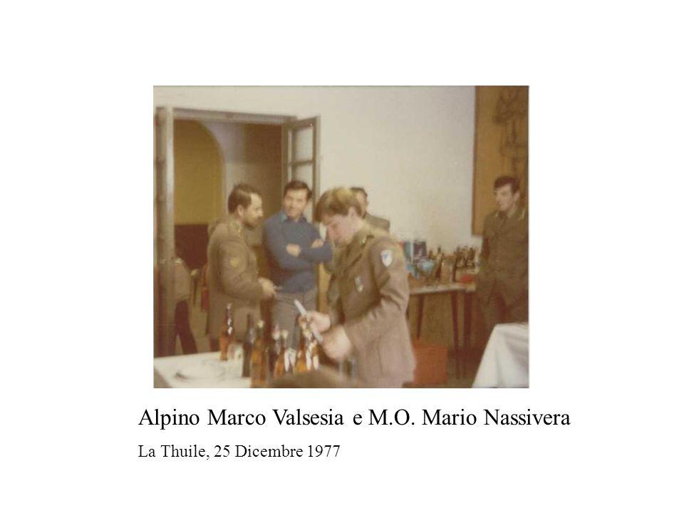 Alpino Marco Valsesia e M.O. Mario Nassivera