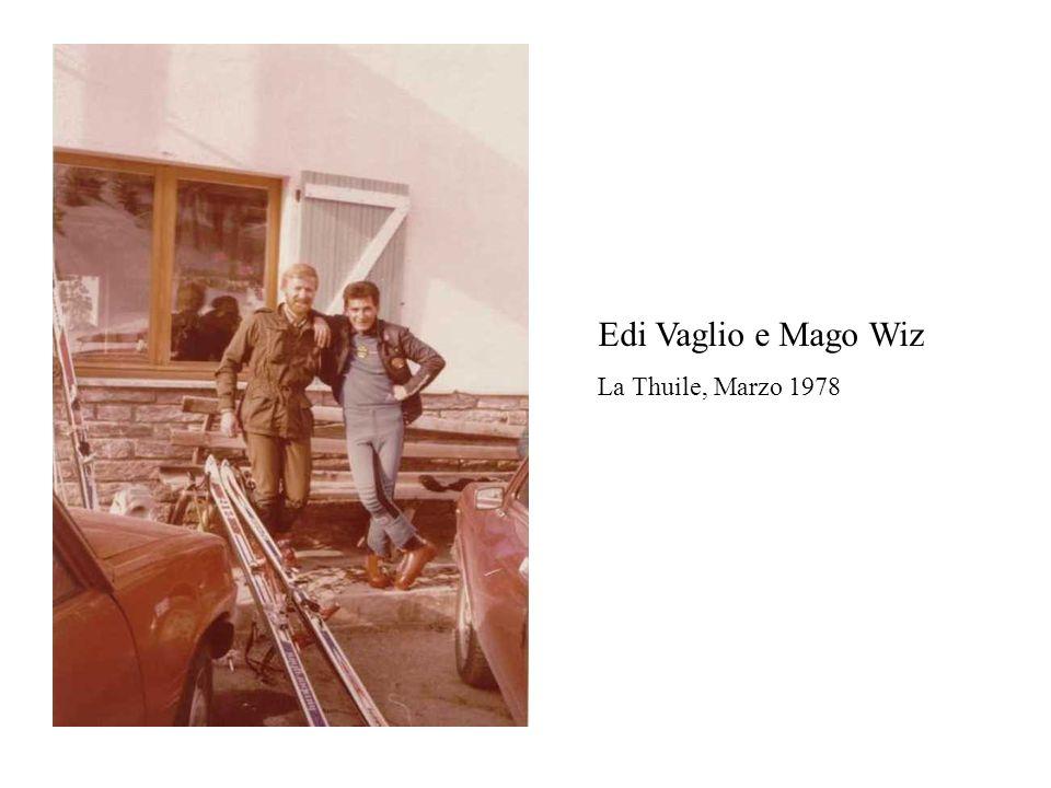 Edi Vaglio e Mago Wiz La Thuile, Marzo 1978