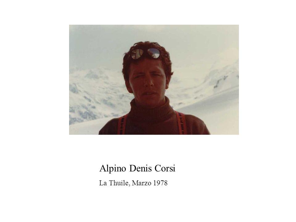 Alpino Denis Corsi La Thuile, Marzo 1978