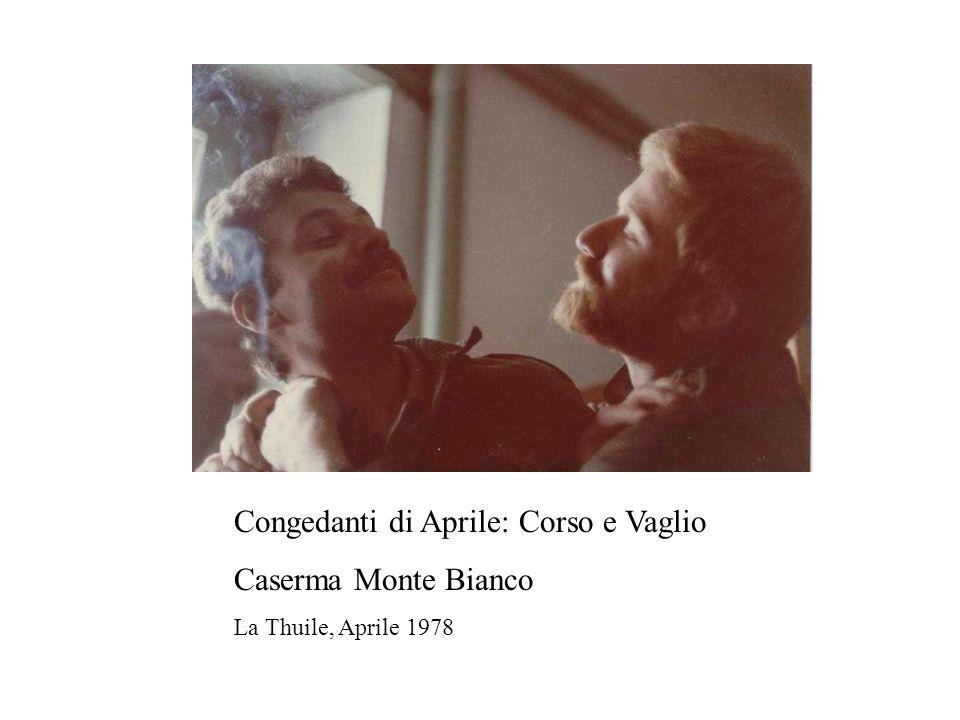 Congedanti di Aprile: Corso e Vaglio Caserma Monte Bianco