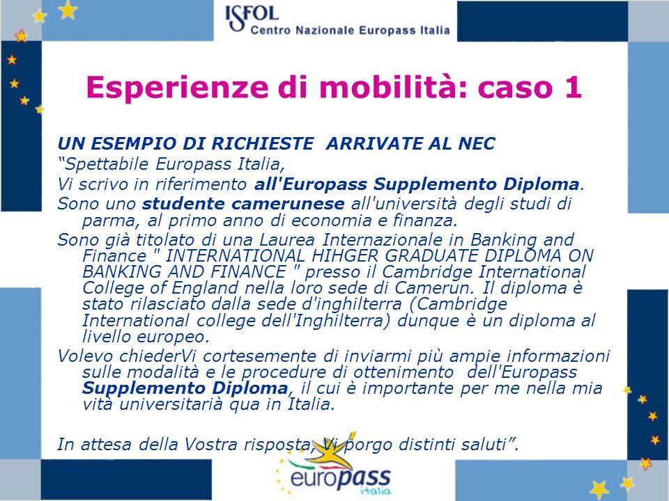 Esperienze di mobilità: caso 1