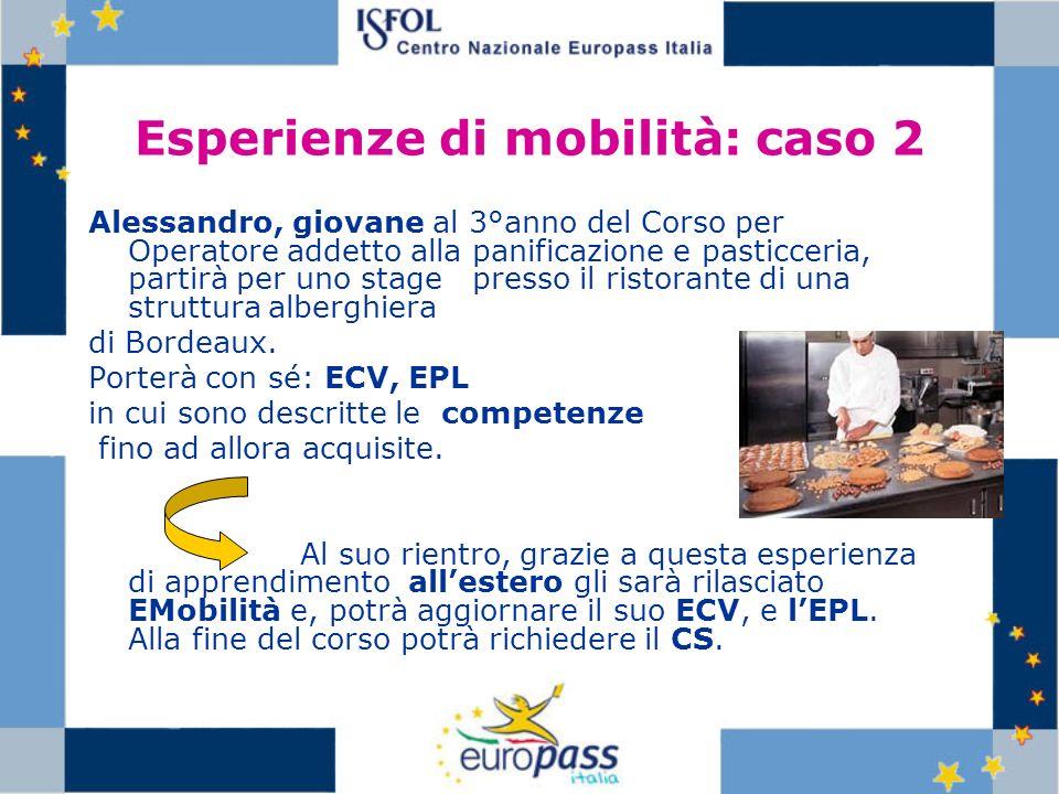 Esperienze di mobilità: caso 2