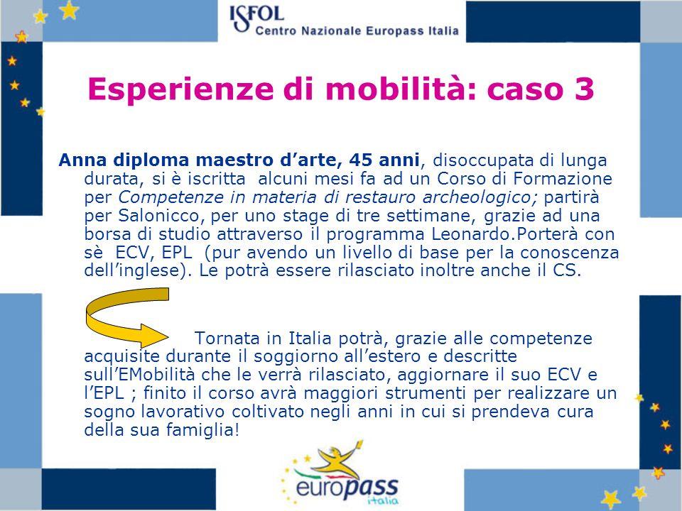 Esperienze di mobilità: caso 3