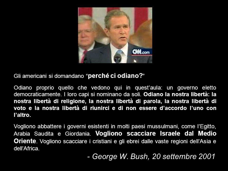 - George W. Bush, 20 settembre 2001