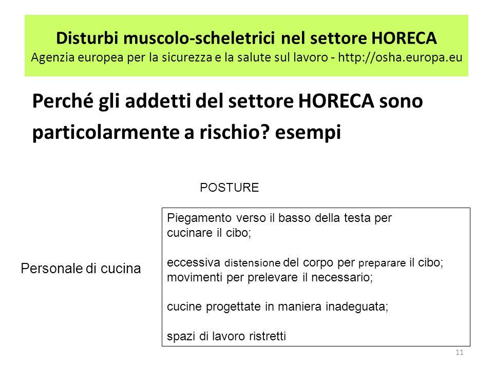 Disturbi muscolo-scheletrici nel settore HORECA Agenzia europea per la sicurezza e la salute sul lavoro - http://osha.europa.eu