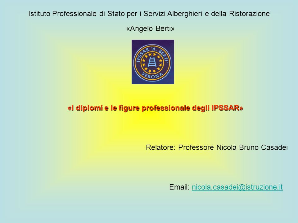 «I diplomi e le figure professionale degli IPSSAR»