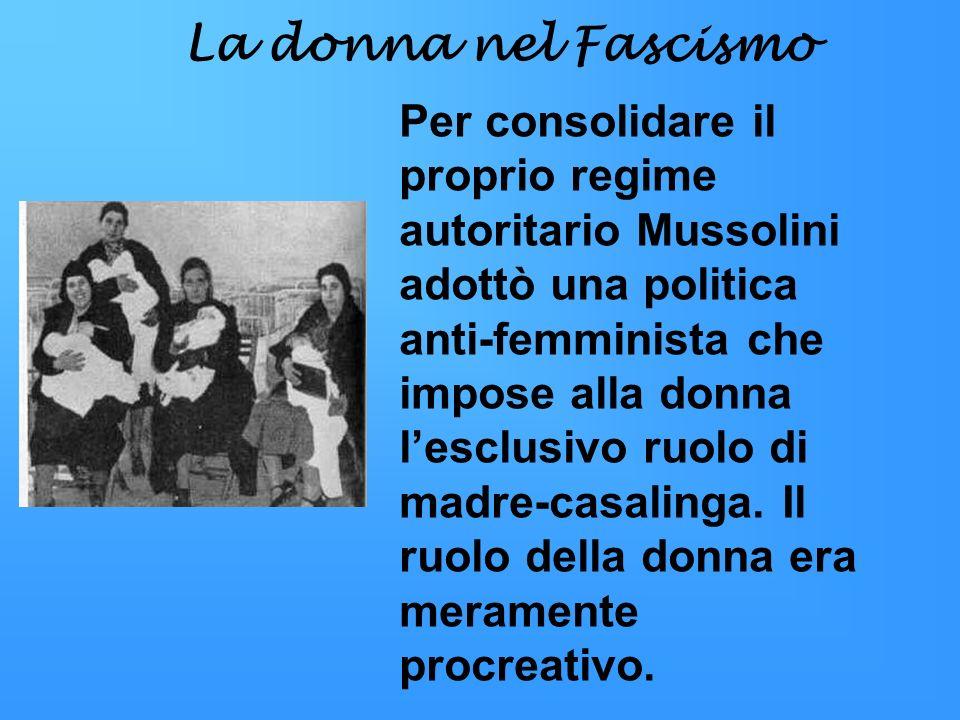 La donna nel Fascismo