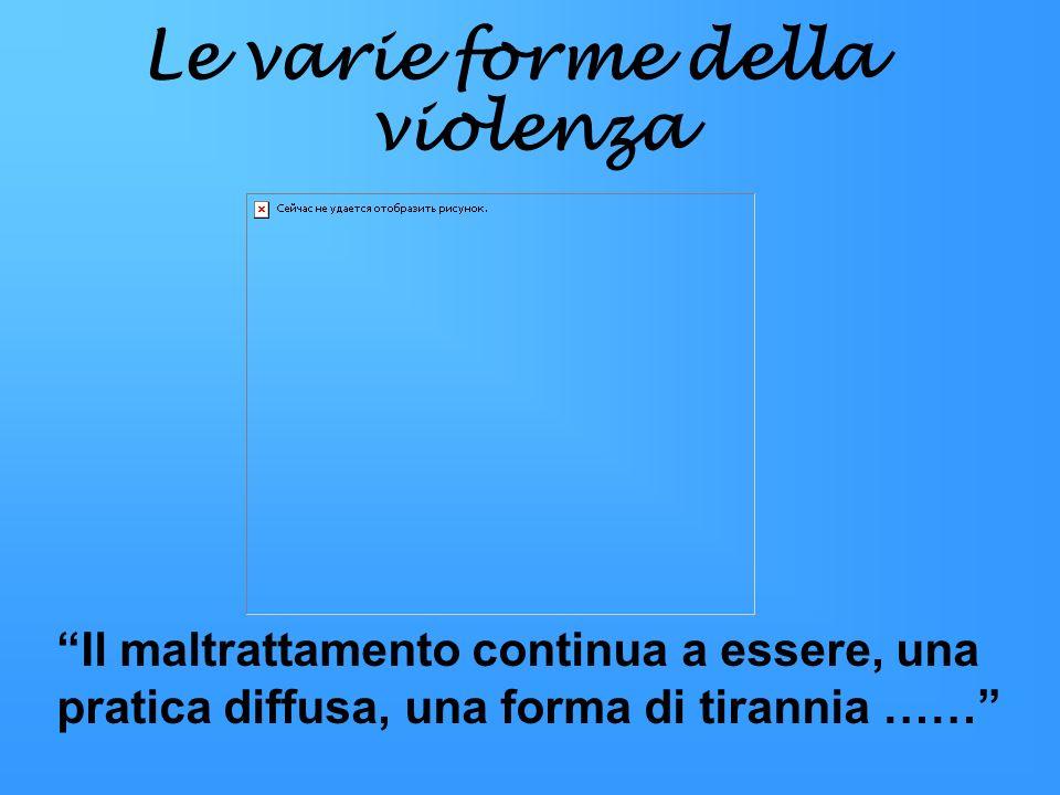 Le varie forme della violenza