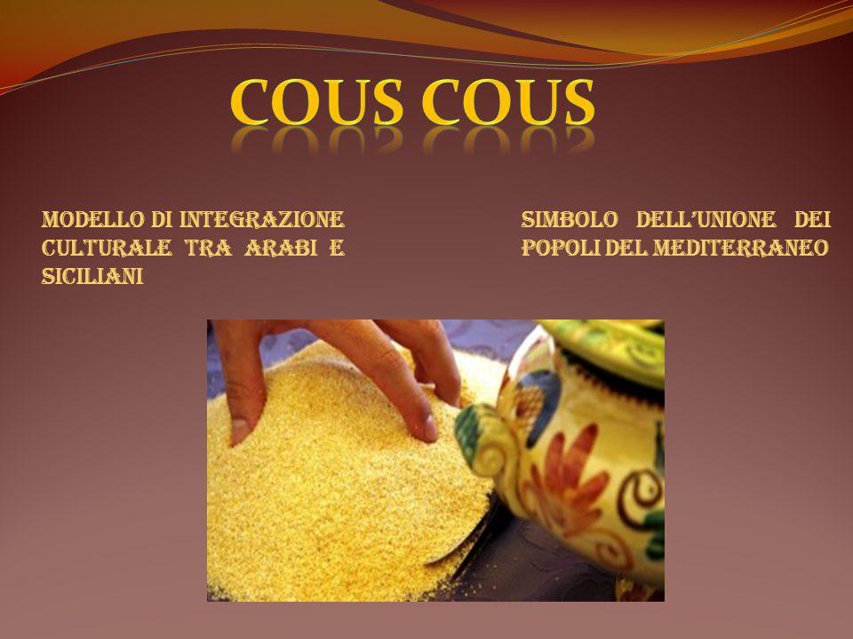 Cous Cous Modello di integrazione culturale tra Arabi e Siciliani