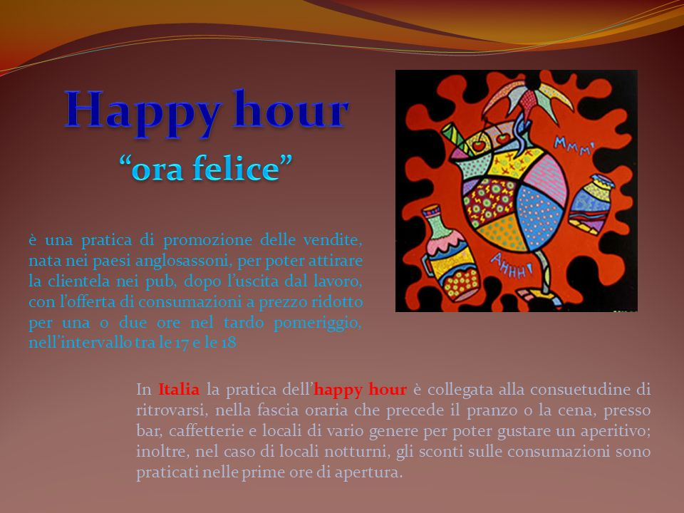 Happy hour ora felice