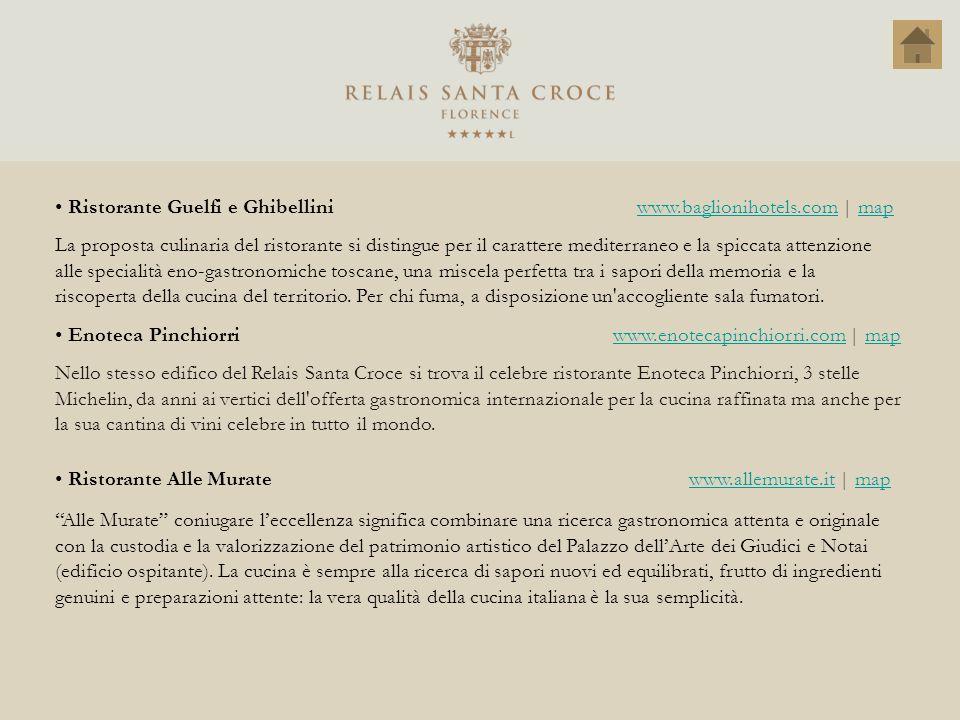 Ristorante Guelfi e Ghibellini www.baglionihotels.com | map