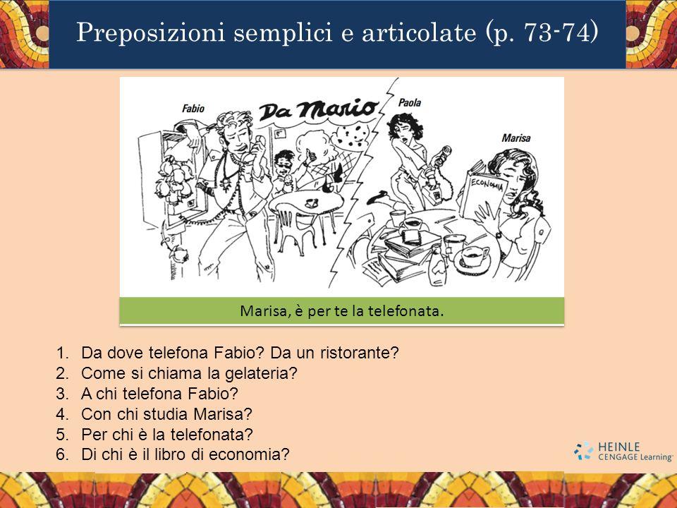 Preposizioni semplici e articolate (p. 73-74)