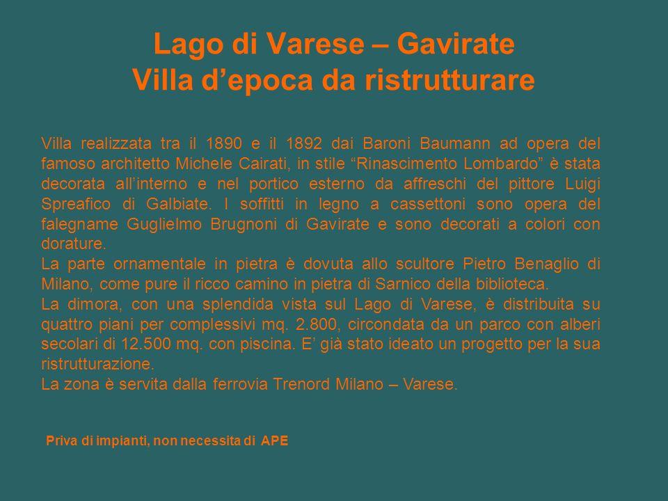 Lago di Varese – Gavirate Villa d'epoca da ristrutturare