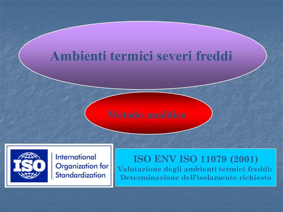 Ambienti termici severi freddi