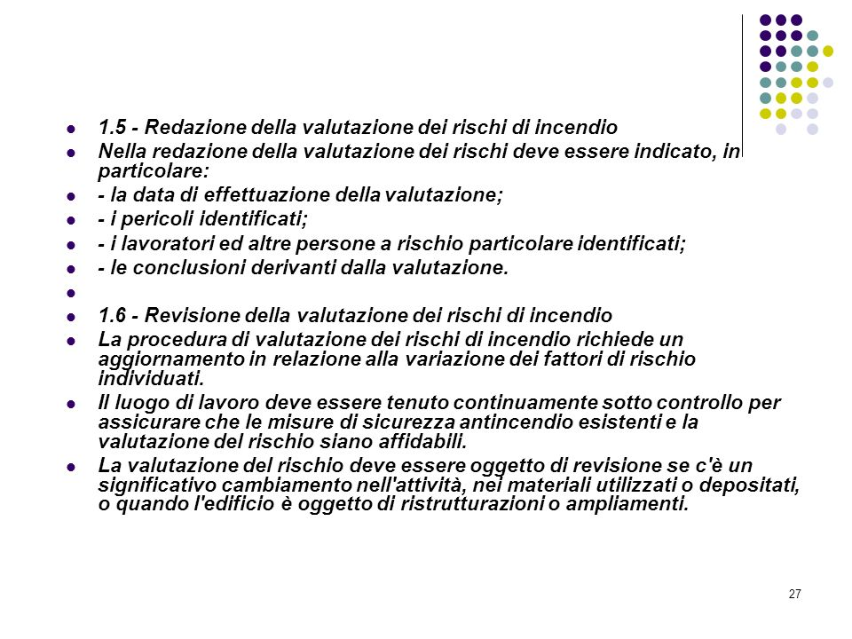 D.M. 10/03/1998 Allegato I Linee guida per la valutazione dei rischi incendio nei luoghi di lavoro