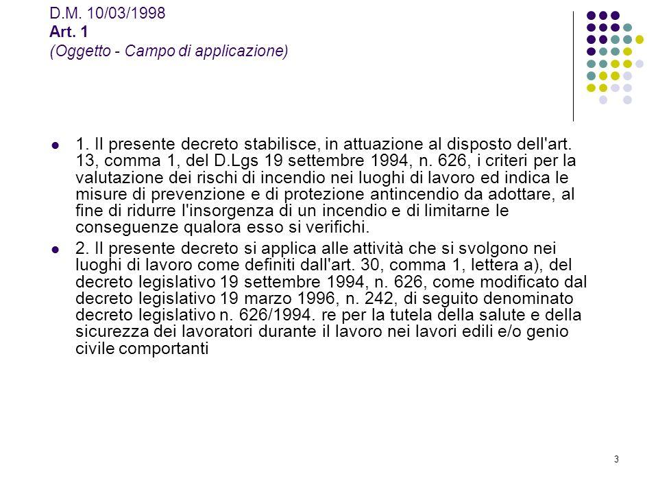 D.M. 10/03/1998 Art. 1 (Oggetto - Campo di applicazione)