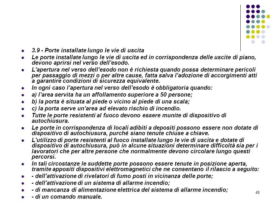 D.M. 10/03/1998 Allegato III Misure relative alle vie di uscita in caso di incendio