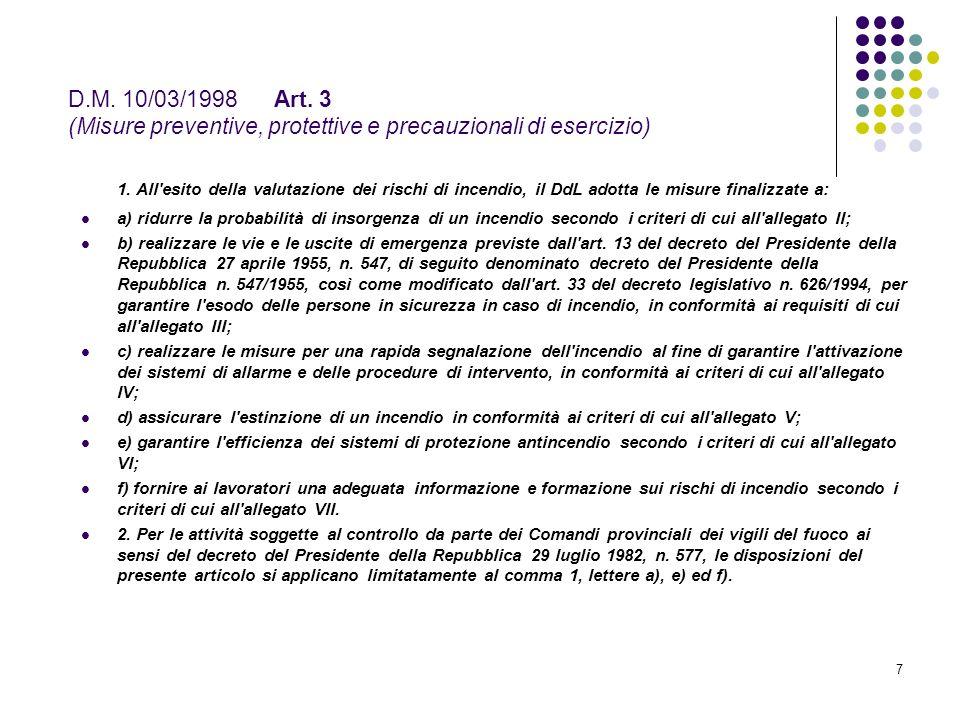 D.M. 10/03/1998 Art. 3 (Misure preventive, protettive e precauzionali di esercizio)
