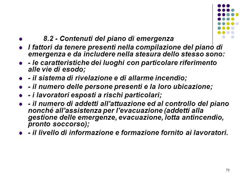 8.2 - Contenuti del piano di emergenza