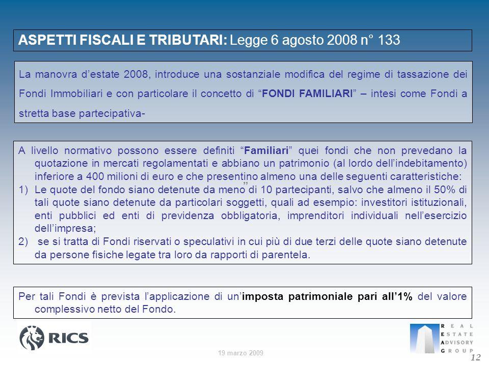 ASPETTI FISCALI E TRIBUTARI: Legge 6 agosto 2008 n° 133