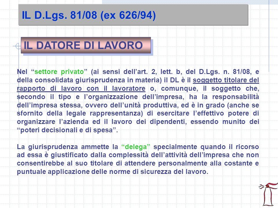 IL D.Lgs. 81/08 (ex 626/94) IL DATORE DI LAVORO