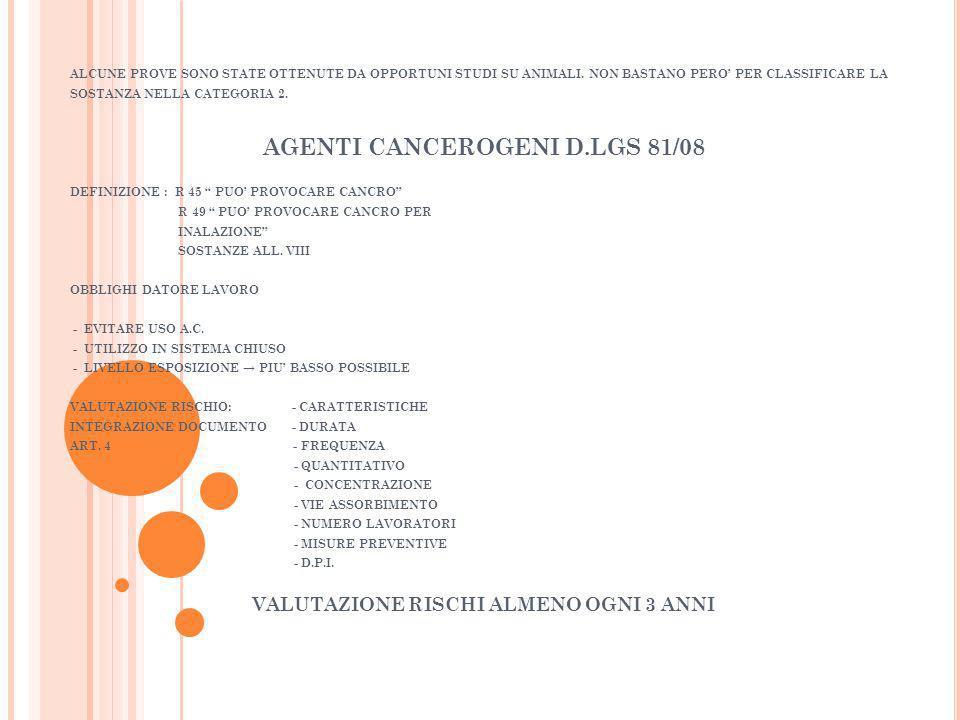 AGENTI CANCEROGENI D.LGS 81/08 VALUTAZIONE RISCHI ALMENO OGNI 3 ANNI