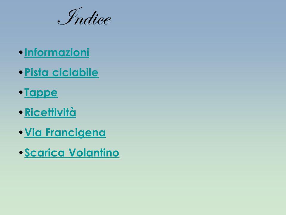 Indice Informazioni Pista ciclabile Tappe Ricettività Via Francigena