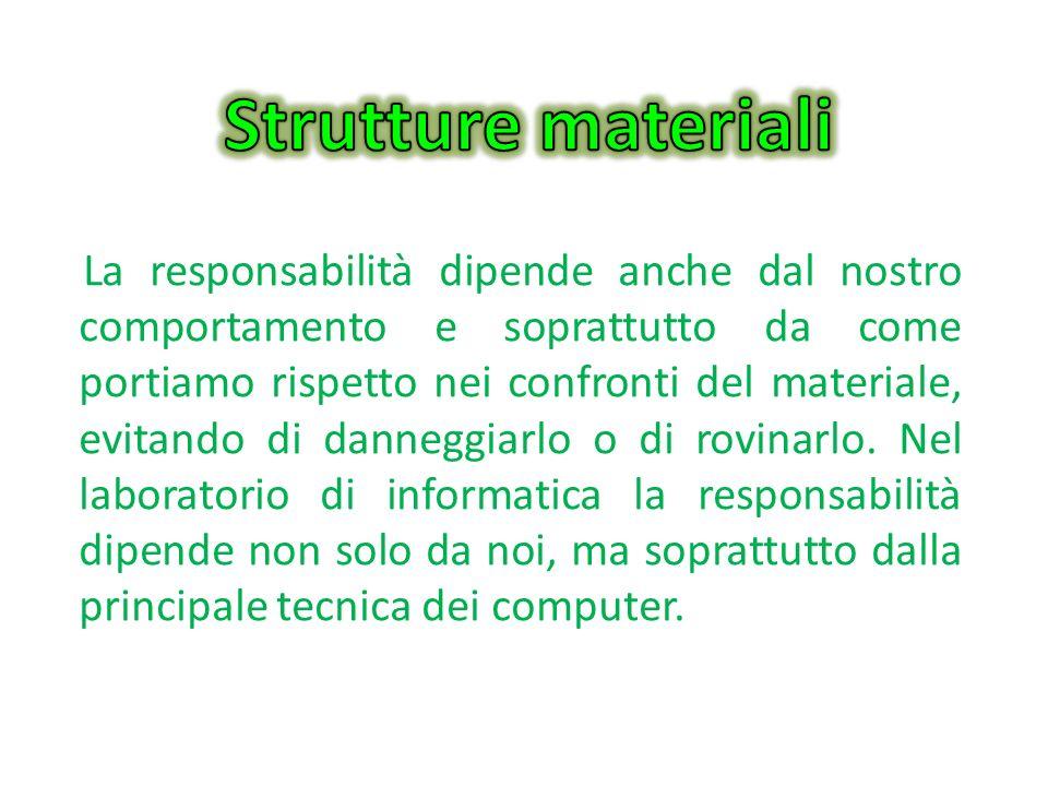 Strutture materiali