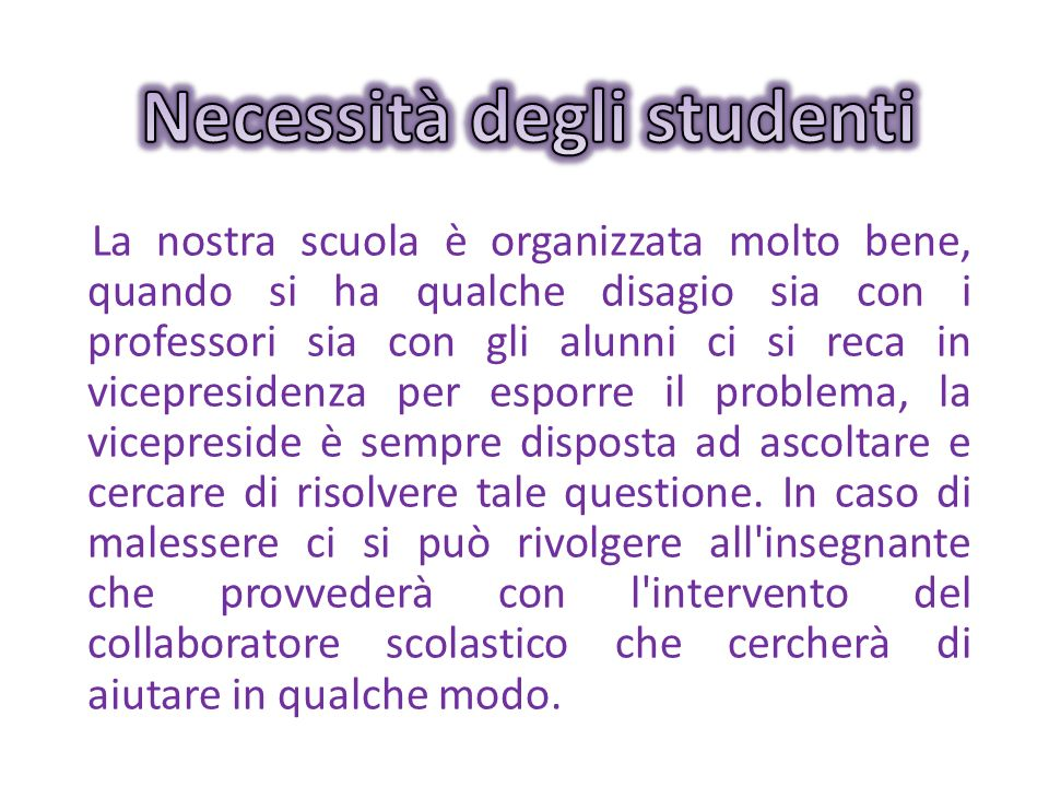Necessità degli studenti