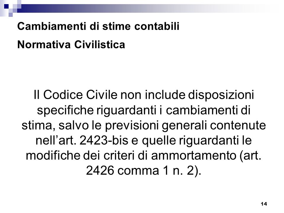 Cambiamenti di stime contabili Normativa Civilistica
