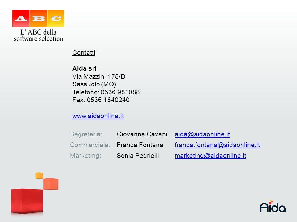 Contatti Aida srl. Via Mazzini 178/D. Sassuolo (MO) Telefono: 0536 981088. Fax: 0536 1840240. www.aidaonline.it.