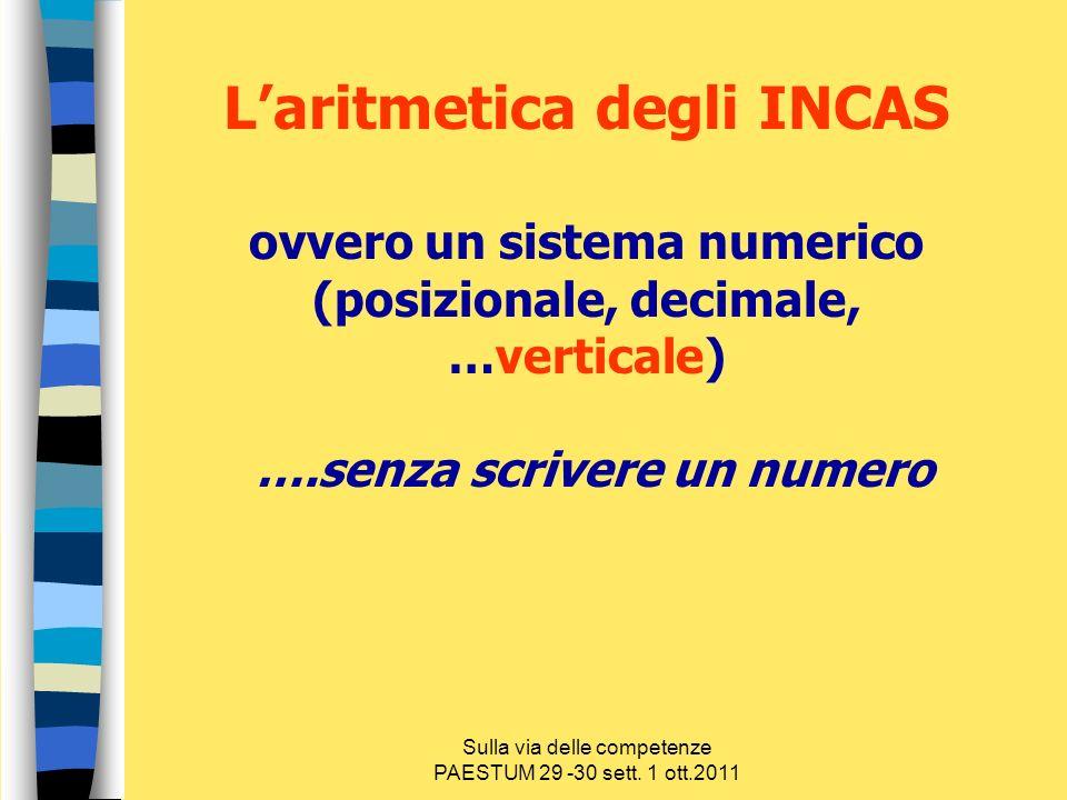 L'aritmetica degli INCAS