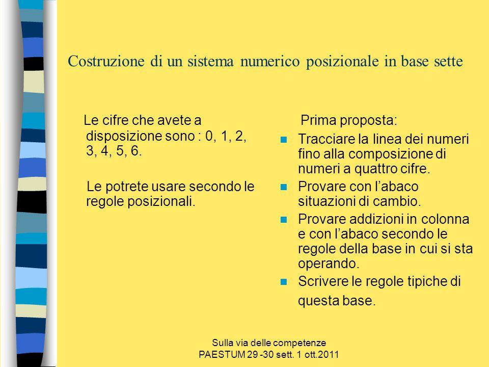 Costruzione di un sistema numerico posizionale in base sette