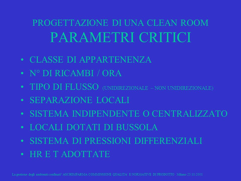 PROGETTAZIONE DI UNA CLEAN ROOM PARAMETRI CRITICI