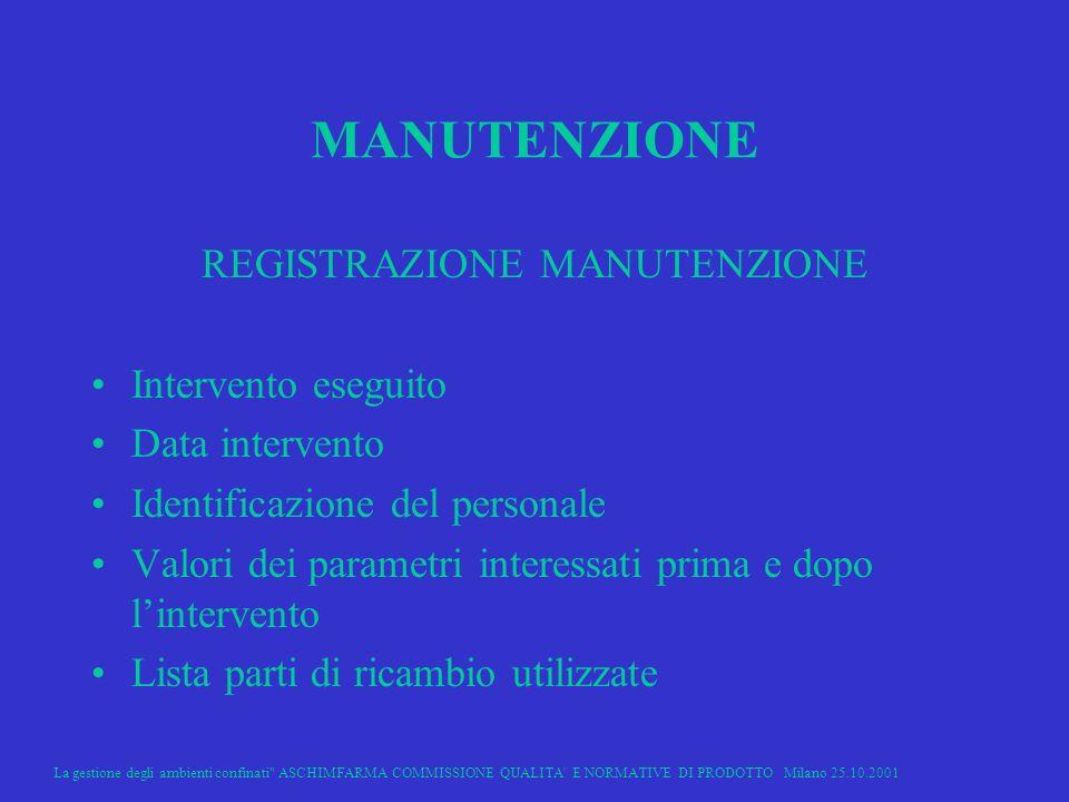 REGISTRAZIONE MANUTENZIONE