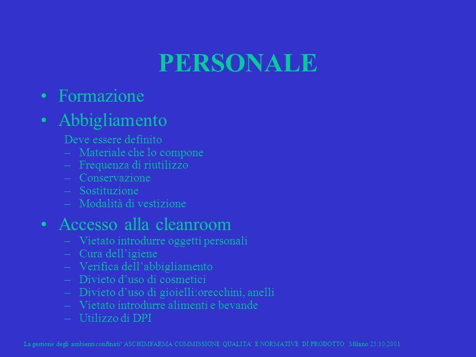 PERSONALE Formazione Abbigliamento Accesso alla cleanroom