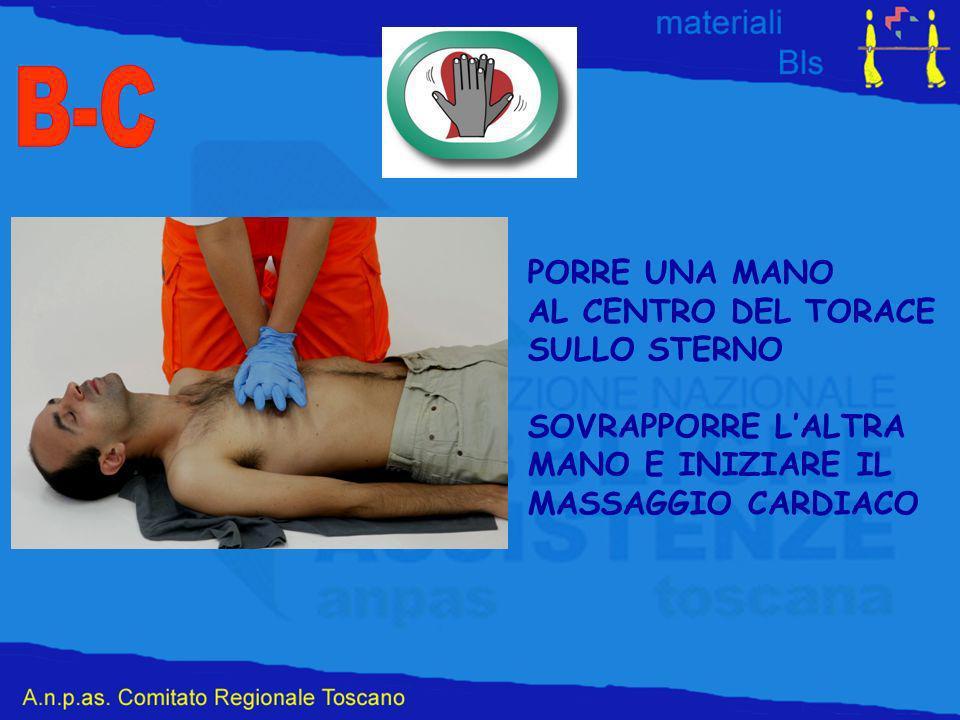 B-C PORRE UNA MANO AL CENTRO DEL TORACE SULLO STERNO