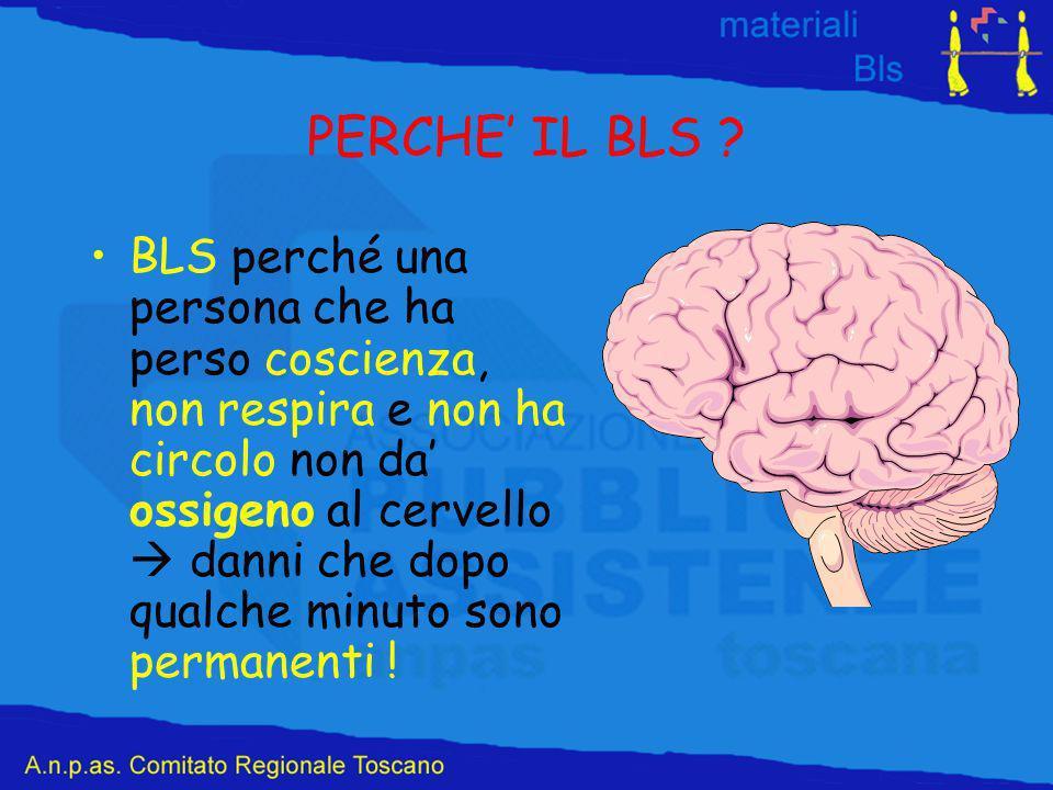 PERCHE' IL BLS
