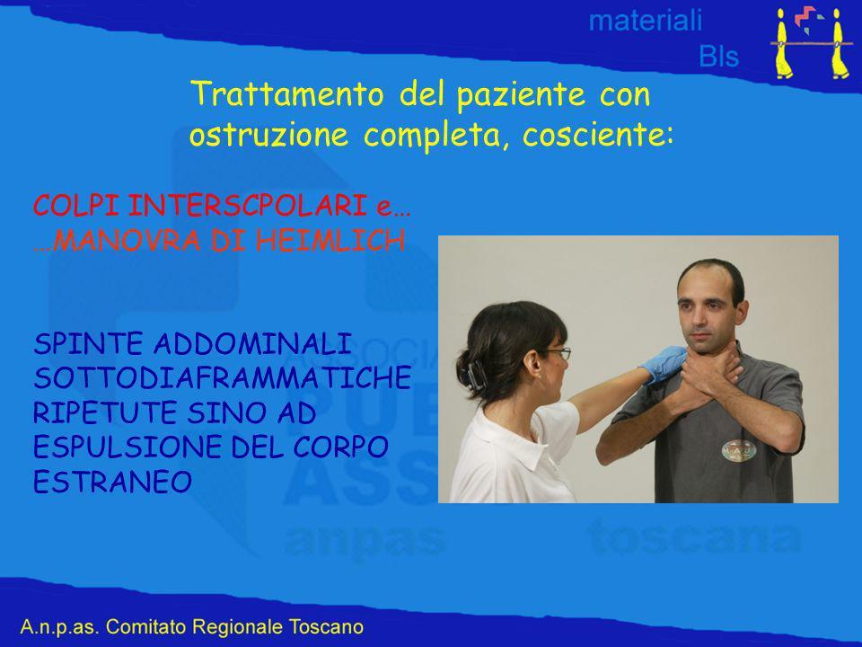 Trattamento del paziente con ostruzione completa, cosciente: