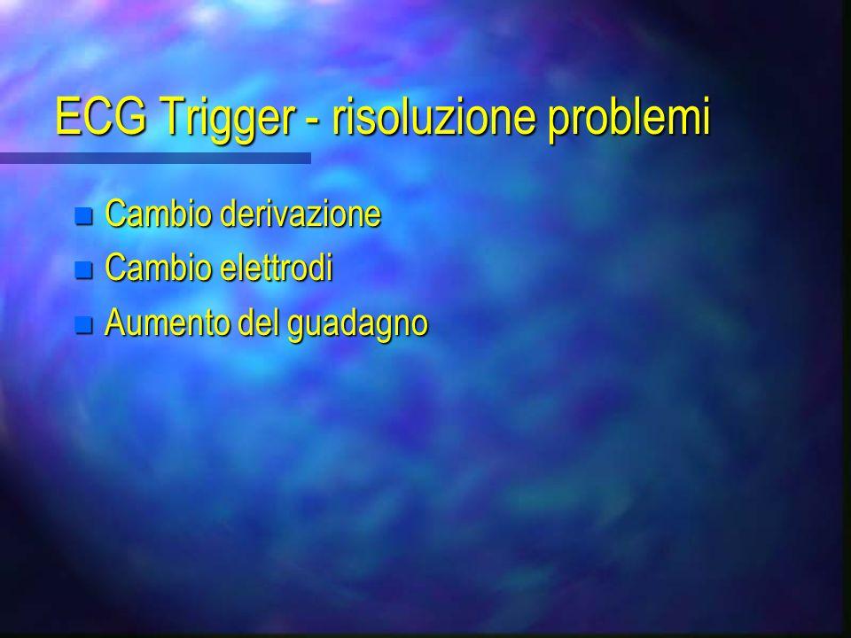 ECG Trigger - risoluzione problemi