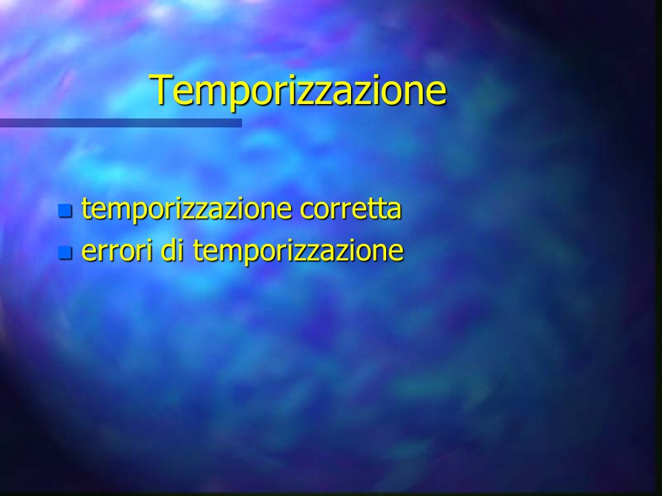 Temporizzazione temporizzazione corretta errori di temporizzazione
