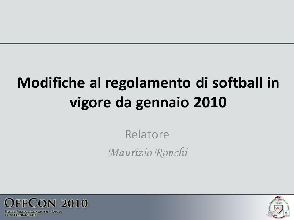 Modifiche al regolamento di softball in vigore da gennaio 2010